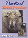Practical Sheep Keeping, Cardell, 1861261632
