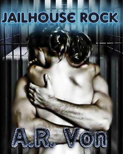 Jailhouse Rock by [Von, A.R.]