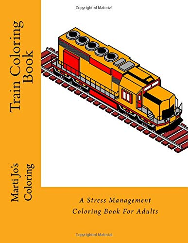 Pdf Crafts Train Coloring Book: A Stress Management Coloring Book For Adults