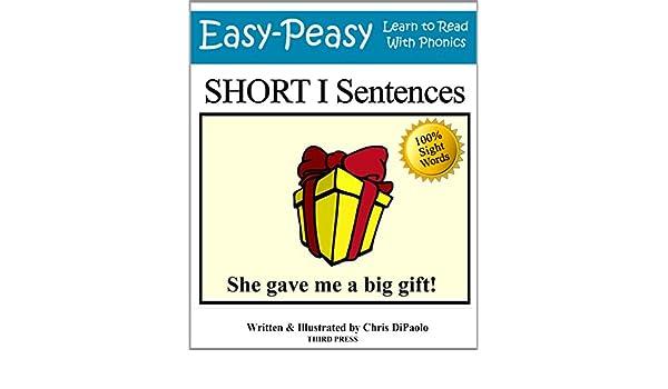 Short I Sentences: Practice Reading Phonics Vowel Sounds with 100