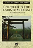 img - for Un estudio sobre el shinto / A Study of Shinto: La Fe Nacional Del Japon / National Faith of Japan (Spanish Edition) book / textbook / text book