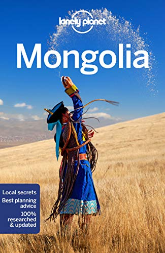 Lonely Planet Mongolia (Travel Guide)...
