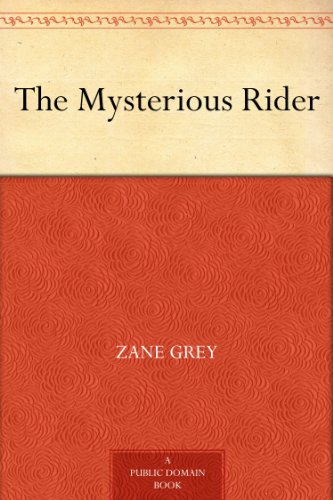 The Mysterious Rider by Zane Gre