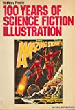 img - for 100 Years of Science Fiction Illustration; Stories by Jules Verne, Stanton A. Coblentz, Clare Winger Harris book / textbook / text book