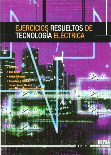 Descargar Libro Ejercicios Resueltos De Tecnologia Electrica Oriol Boix