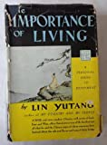 The Importance of Living, Lin Yutang, 089966766X