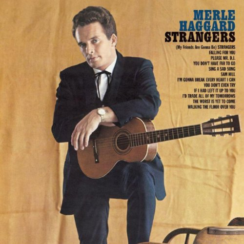 Strangers/Swinging Doors And The Bottle Let Me Down