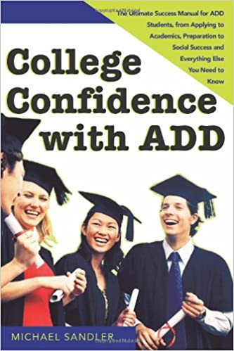 college confidence with add s andler michael