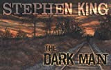 The Dark Man, Stephen King, 1587674211