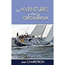 Les aventures d'un Cafouilleux (French Edition)