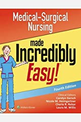 Medical-Surgical Nursing Made Incredibly Easy (Incredibly Easy! Series (R)) Paperback