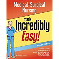 Medical-Surgical Nursing Made Incredibly Easy (Incredibly Easy! Series (R))