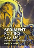 img - for Sediment Routing Systems: The Fate of Sediment from Source to Sink book / textbook / text book