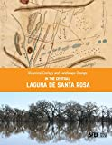 img - for Historical Ecology and Landscape Change in the Central Laguna de Santa Rosa book / textbook / text book