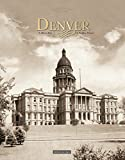 img - for Denver: A Silver Past, A Golden Future book / textbook / text book