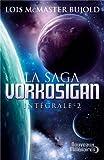 La Saga Vorkosigan intégrale, Tome 2 : L'apprenti guerrier, Les montagnes du deuil, La stratégie Vor