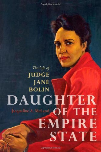 Daughter of the Empire State: The Life of Judge Jane Bolin by McLeod Jacqueline A. (2011-11-03) Hardcover