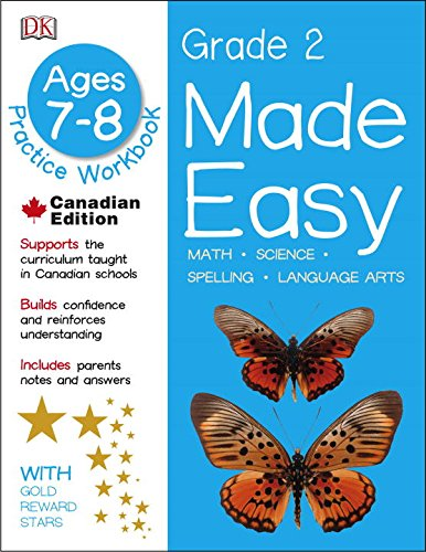 Made Easy Grade 2: Math Science Spelling Language Arts by DK Canada