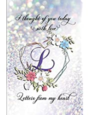 Letters From My Heart - L: 6x9 Blank 100 Lined College-Ruled Journal Notebook For Writing Letters To Your Lost Loved One. Includes Comforting Quotes Every 10 Pages