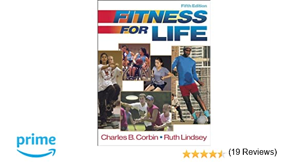 Fitness for Life - 5th Edition - Cloth: Charles Corbin, Ruth ...