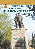 The Donner Party, Susan Sales Harkins and William H. Harkins, 1584156694