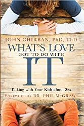 How to Talk with Your Kids about Sex: Help Your Children Develop a Positive, Healthy Attitude Toward Sex and Relationships (English Edition)