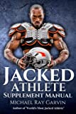 img - for Jacked Athlete Supplement Manual book / textbook / text book