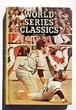 World Series Classics, Bill Gutman, 0394824679