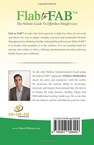 Flab To Fab The Holistic Guide To Effortless Weight Loss Vishal