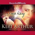 Darkness Rising: Dark Angels, Book 2 | Keri Arthur
