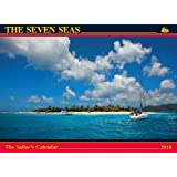 The Seven Seas Calendar 2018: The Sailor's Calendar