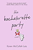 The Bachelorette Party: A Novel
