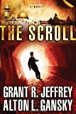 The Scroll, Grant R. Jeffrey and Alton L. Gansky, 0307729265