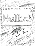 img - for Bullied? Only If I Let Her! book / textbook / text book