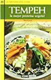 img - for Tempeh LA Mejor Proteina Vegetal (LA Naturaleza Cura) (Spanish Edition) book / textbook / text book