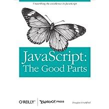 JavaScript: The Good Parts: The Good Parts