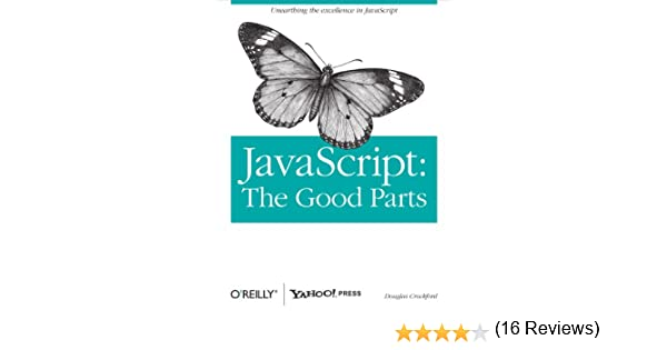 JavaScript: The Good Parts: The Good Parts (English Edition) eBook: Douglas Crockford: Amazon.es: Tienda Kindle