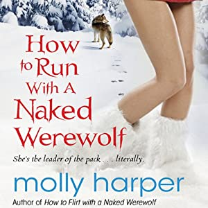 How to Run with a Naked Werewolf Audiobook