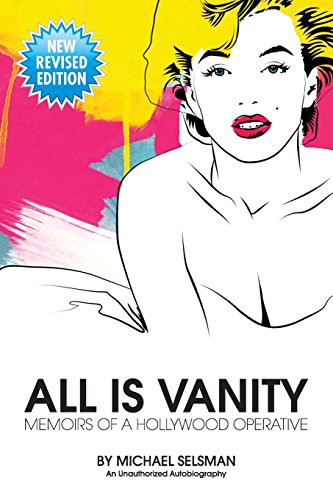 All Is Vanity: Memoirs of a Hollywood Operative