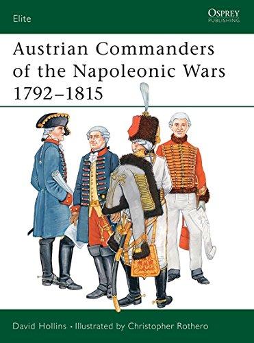Austrian Commanders Of The Napoleonic Wars 1792 1815  Elite Band 101
