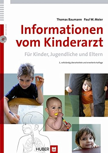 Informationen vom Kinderarzt: Für Kinder, Jugendliche und Eltern