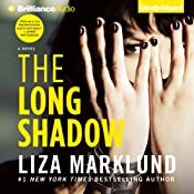 The Long Shadow: Annika Bengtzon, Book 8 | Liza Marklund