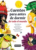 img - for Cuentos Para Antes De Dormir De Todo El Mundo/ Bedtime Stories From All Around the World (Spanish Edition) book / textbook / text book
