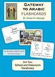 Flashcards: School and Classroom Vocabulary Set 2 (Gateway to Arabic)