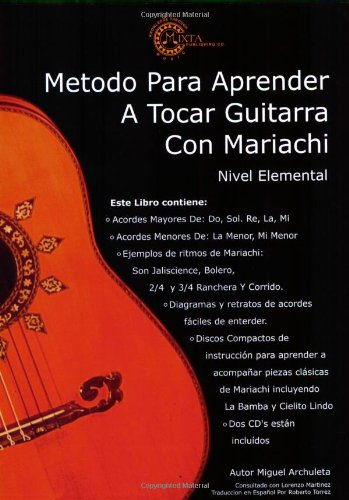 Mariachi Method for Guitar: Beginning Level * Spanish Edition ...