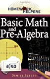 Basic Math and Pre-Algebra, Denise Szecsei, 1564148734