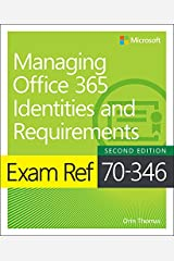 Exam Ref 70-346 Managing Office 365 Identities and Requirements (English Edition) eBook Kindle