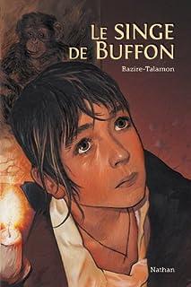 Les enfants des Lumières 01 : Le singe de Buffon, Bazire, Laure