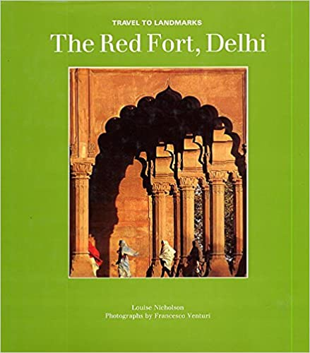 The Red Fort, Delhi (Travel to Landmarks Series)