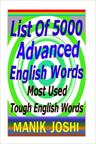 List of 5000 Advanced English Words: Most Used Tough English Words ...